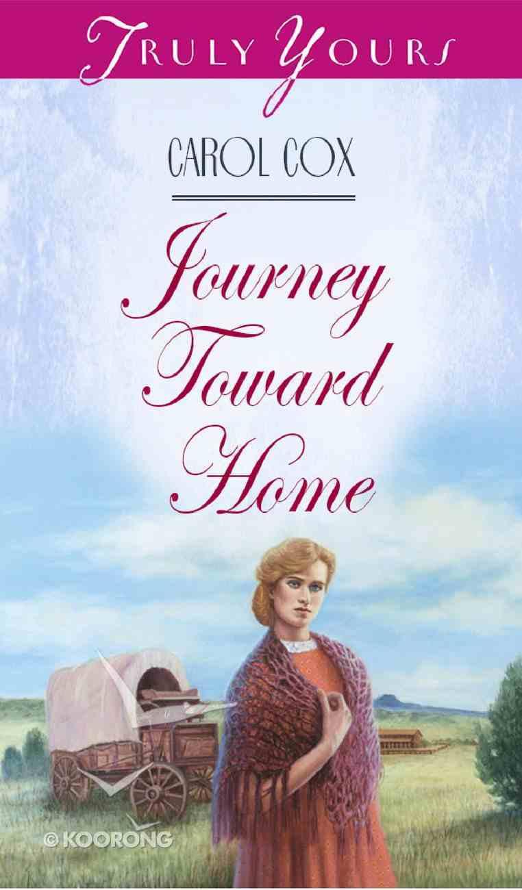 Journey Toward Home (#264 in Heartsong Series) eBook