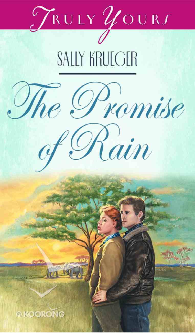 The Promise of Rain (#256 in Heartsong Series) eBook