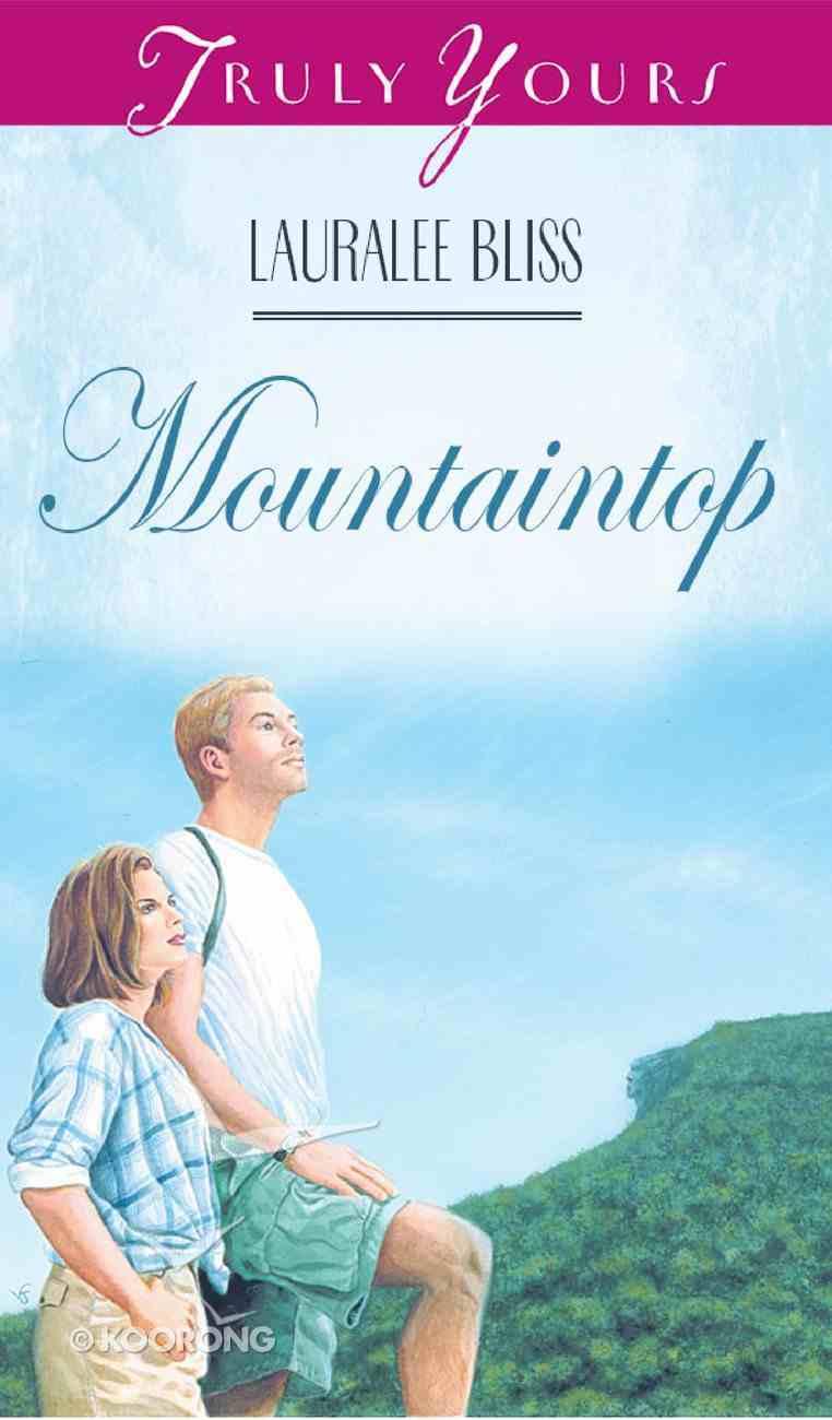 Mountaintop (#249 in Heartsong Series) eBook