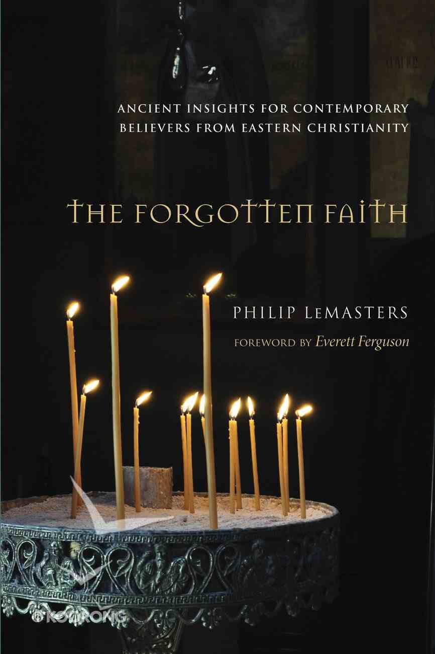 The Forgotten Faith eBook