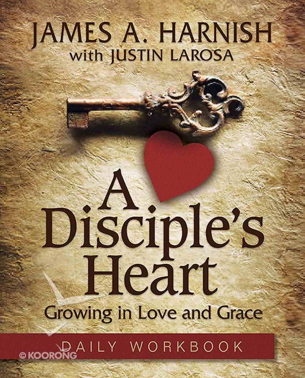 A Disciple's Heart (Daily Workbook) eBook