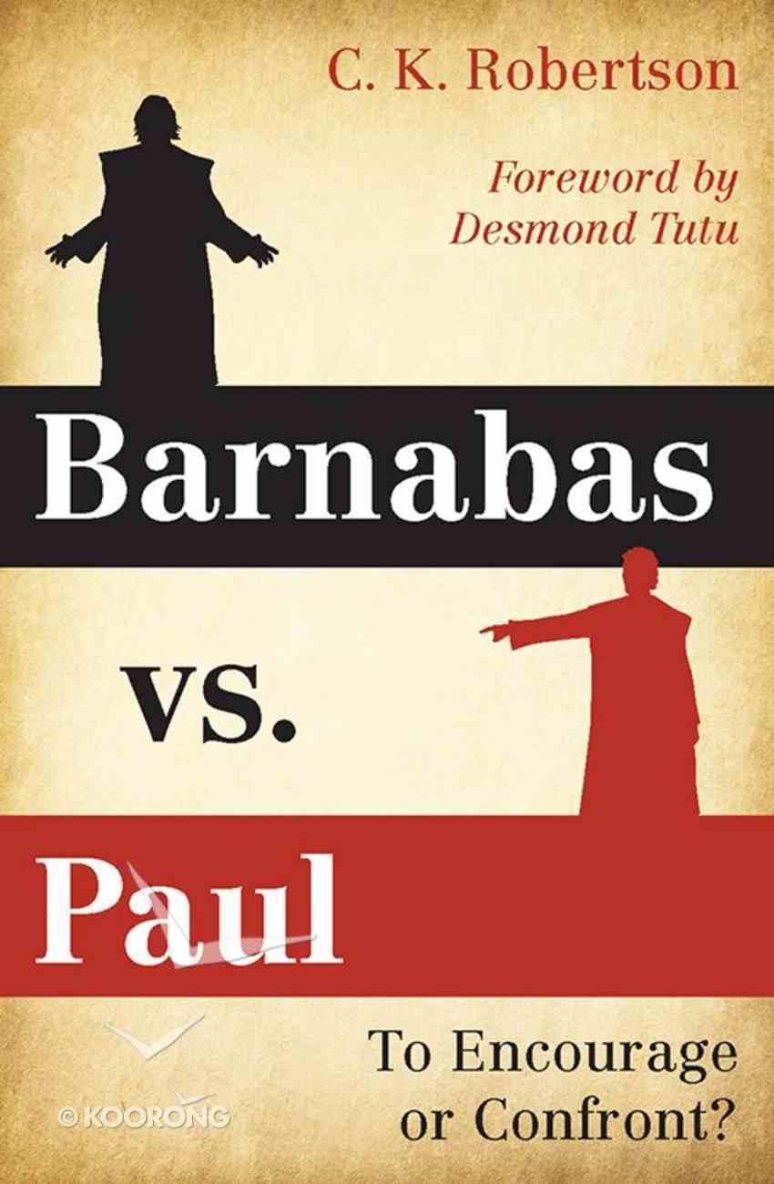 Barnabas Vs. Paul Paperback
