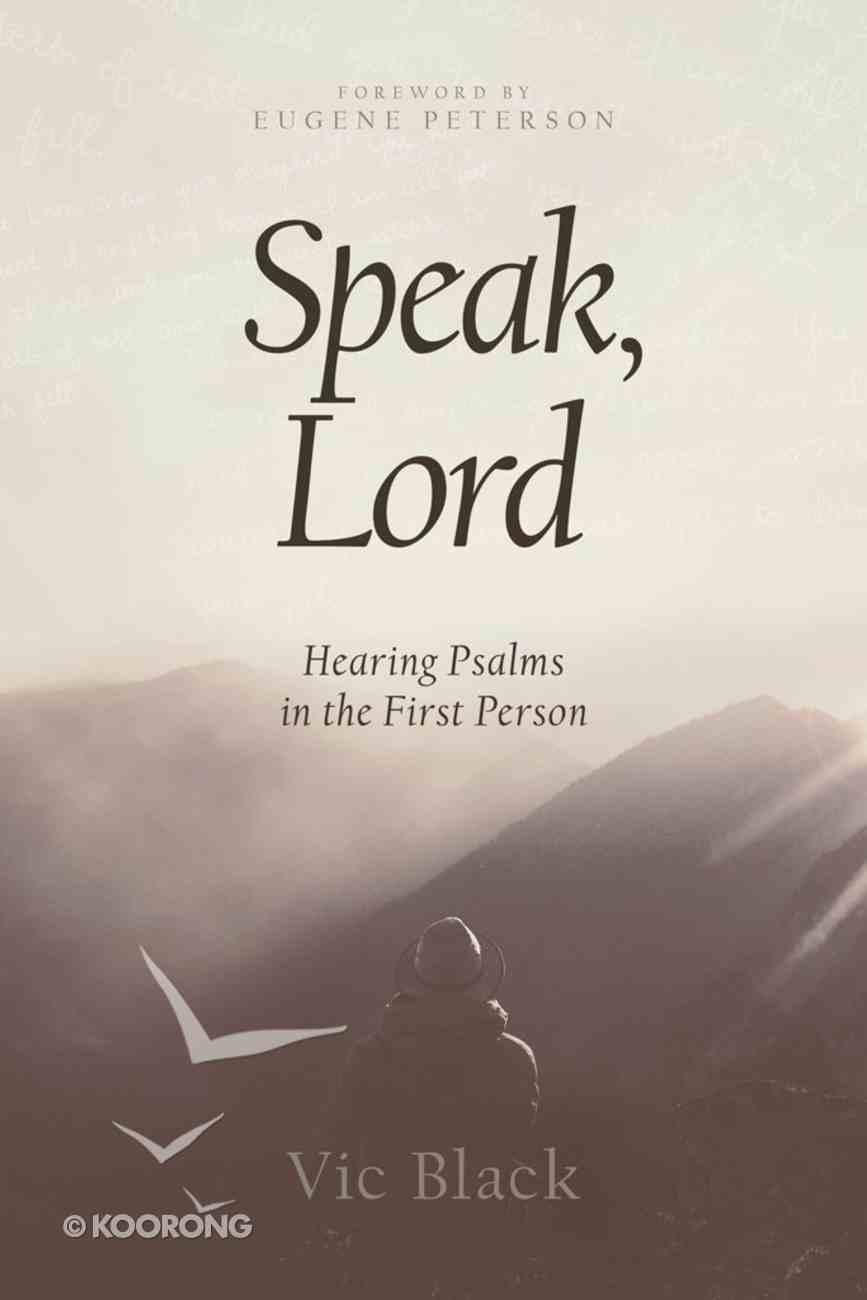 Speak, Lord Paperback