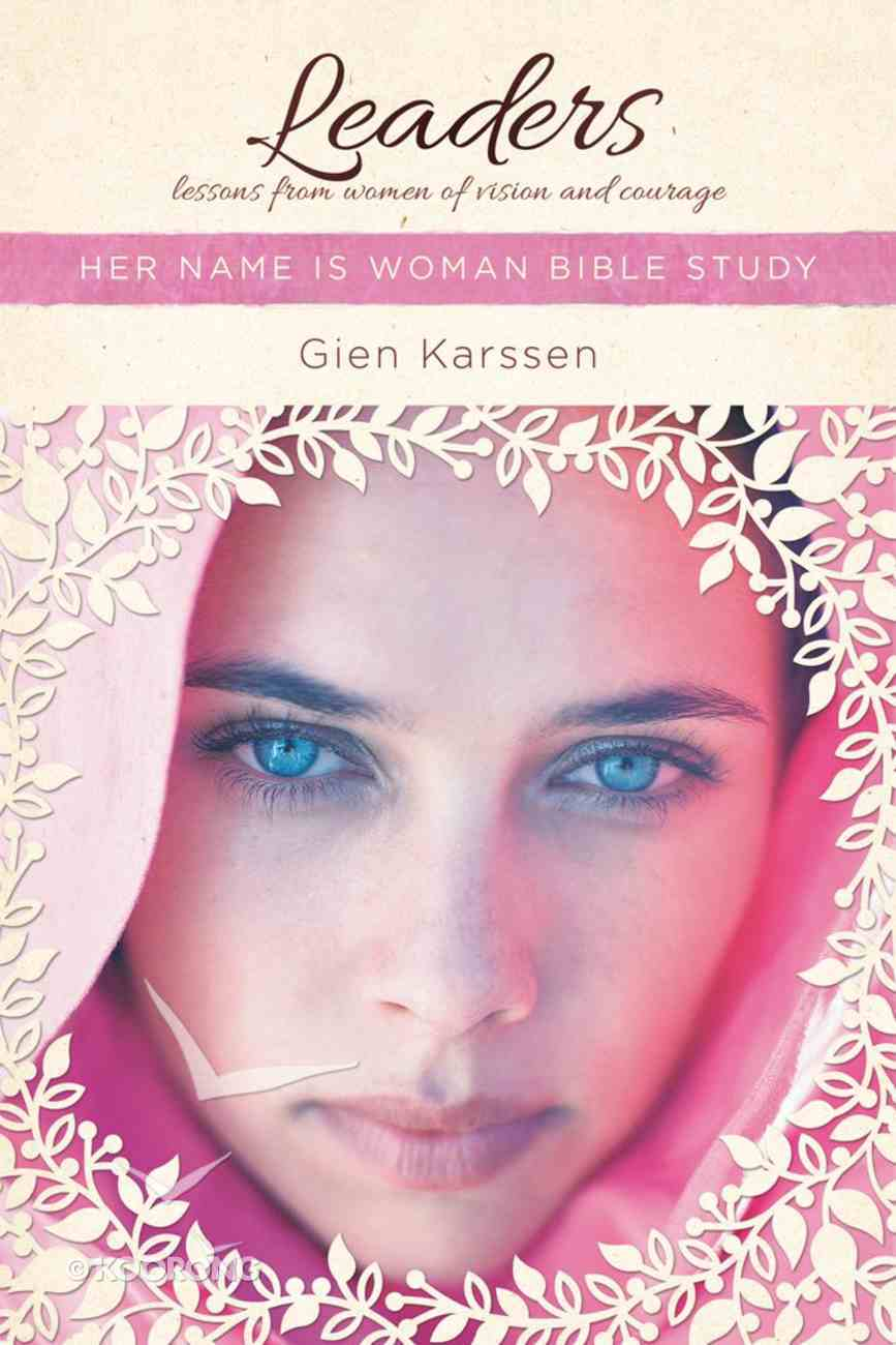 Leaders (Her Name Is Woman Series) eBook