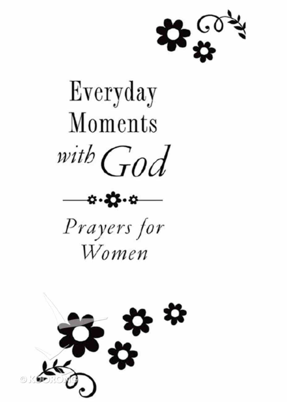 Everyday Moments With God Paperback
