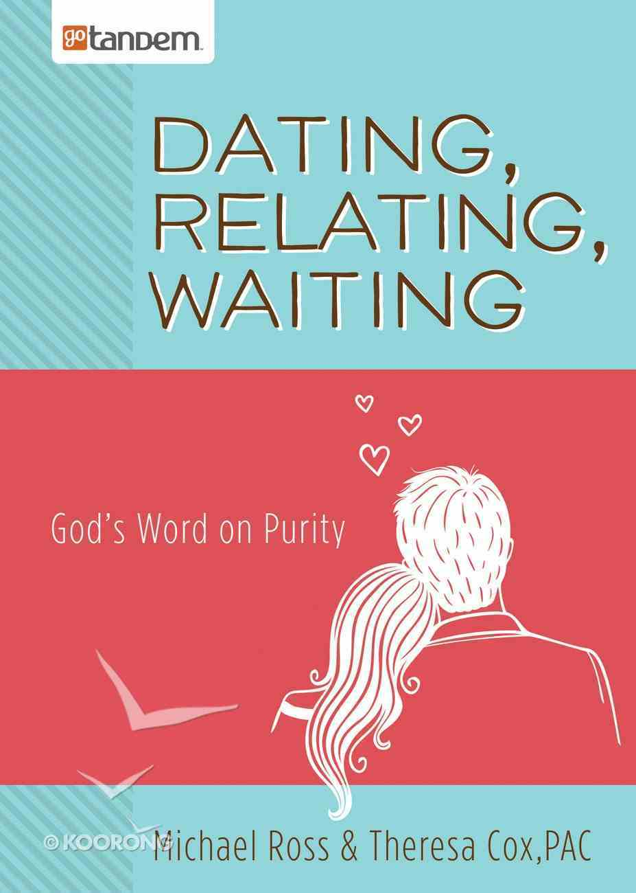 Dating, Relating, Waiting eBook