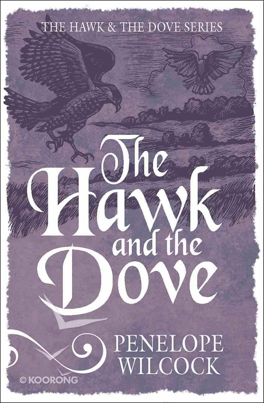 The Hawk and the Dove (#01 in The Hawk And The Dove Series) Paperback