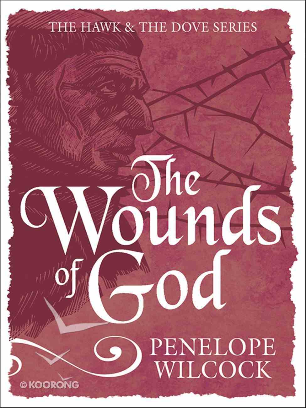 The Wounds of God (#02 in The Hawk And The Dove Series) Paperback