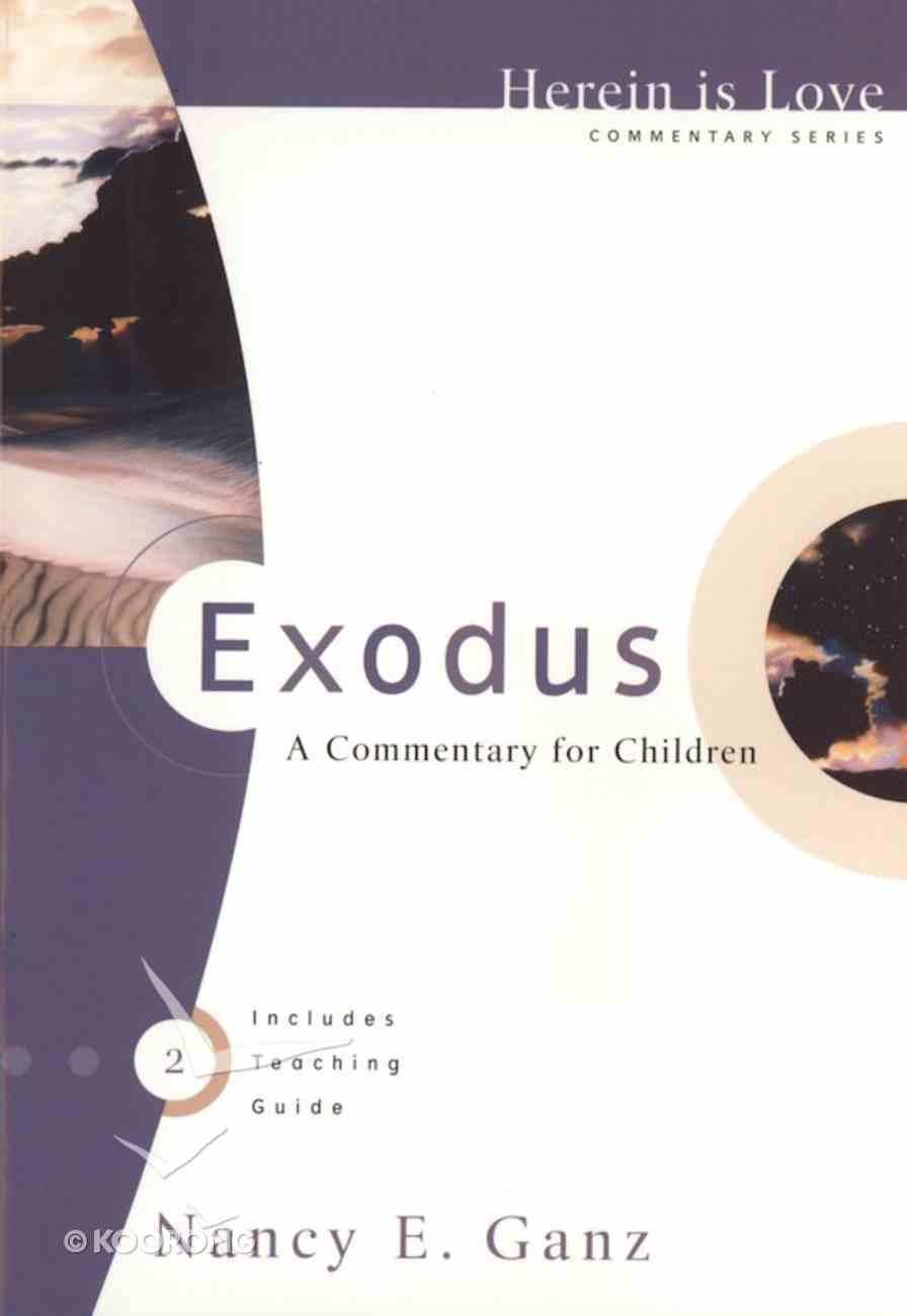 Exodus (Herein Is Love Series) eBook