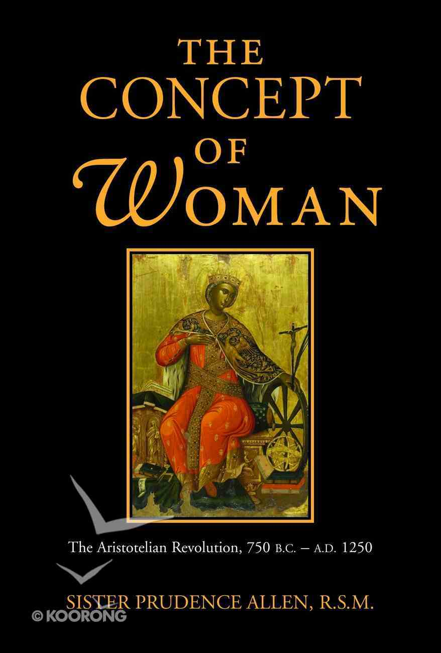The Concept of Woman Paperback