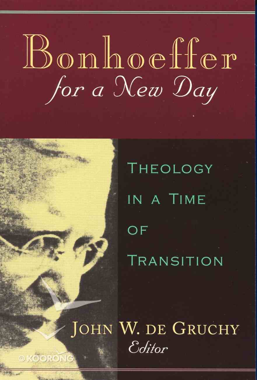 Bonhoeffer For a New Day Paperback