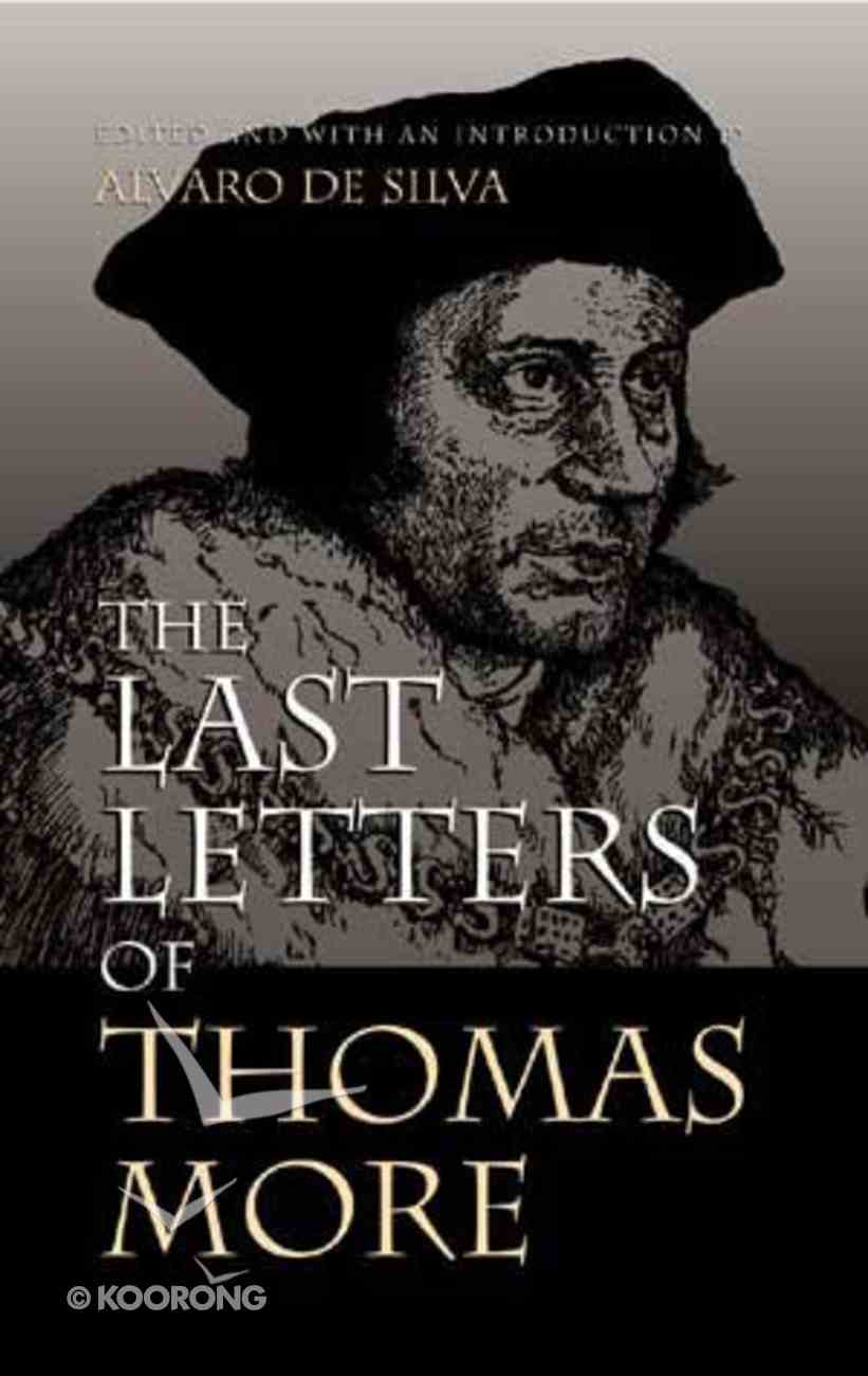 The Last Letters of Thomas More Paperback