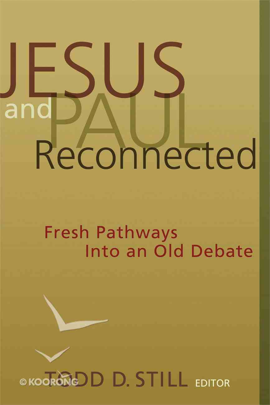 Jesus and Paul Reconnected Paperback