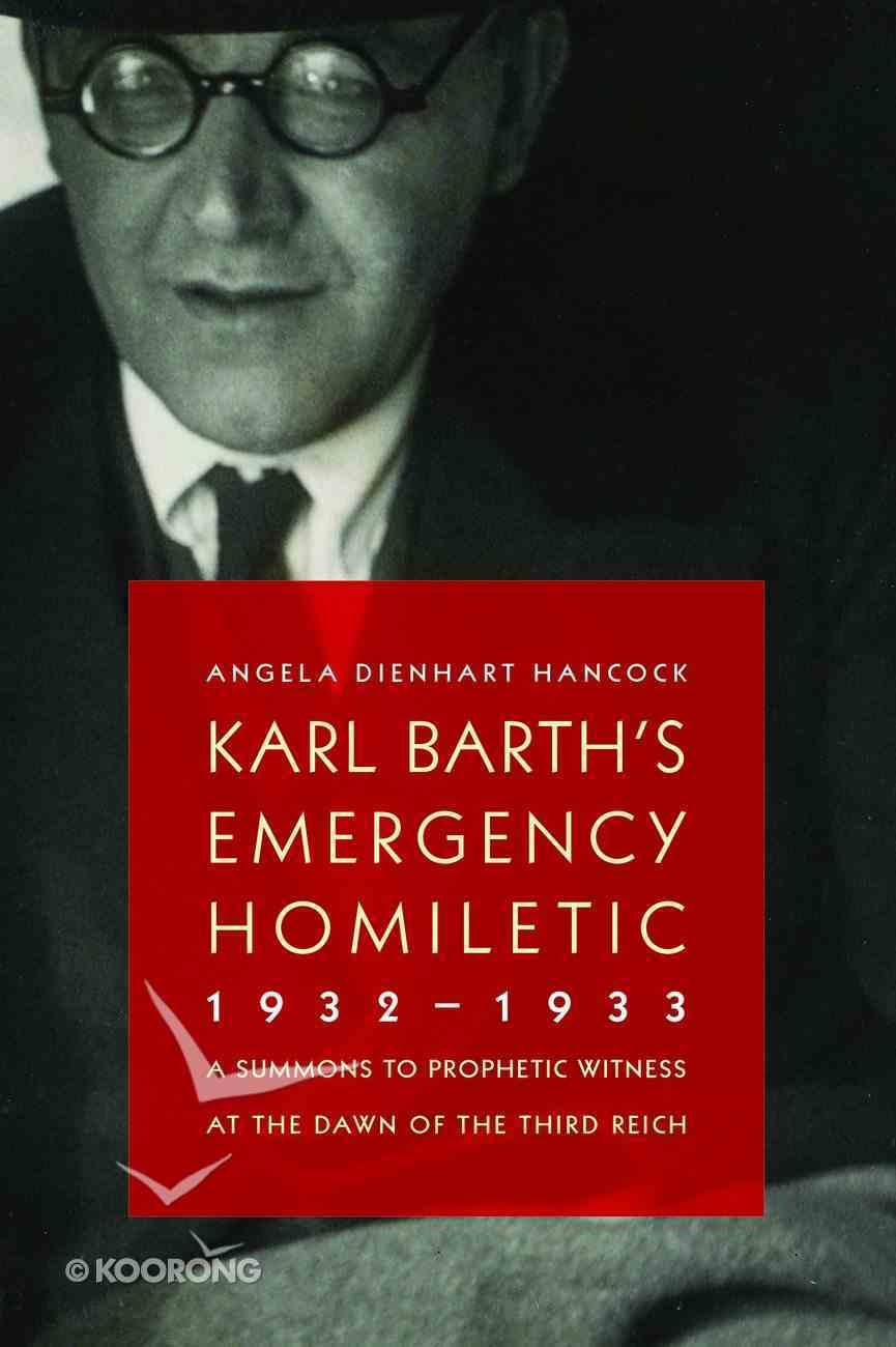 Karl Barth's Emergency Homiletic 1932-1933 Paperback
