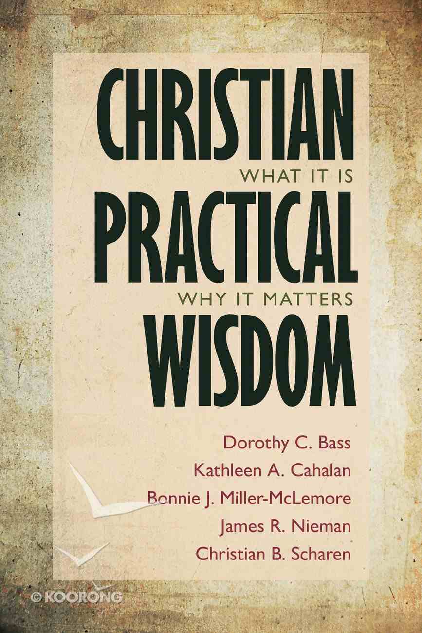 Christian Practical Wisdom Paperback