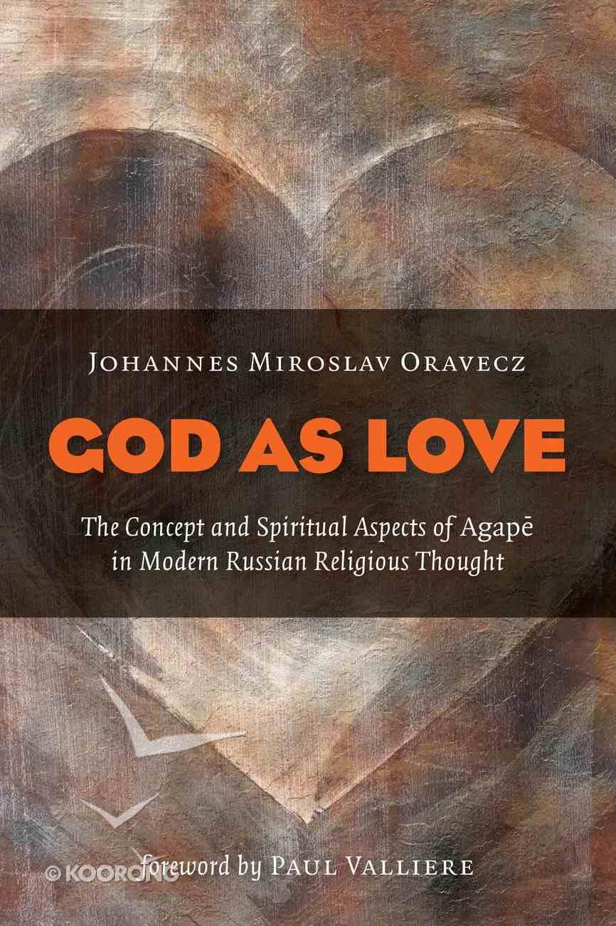 God as Love Paperback