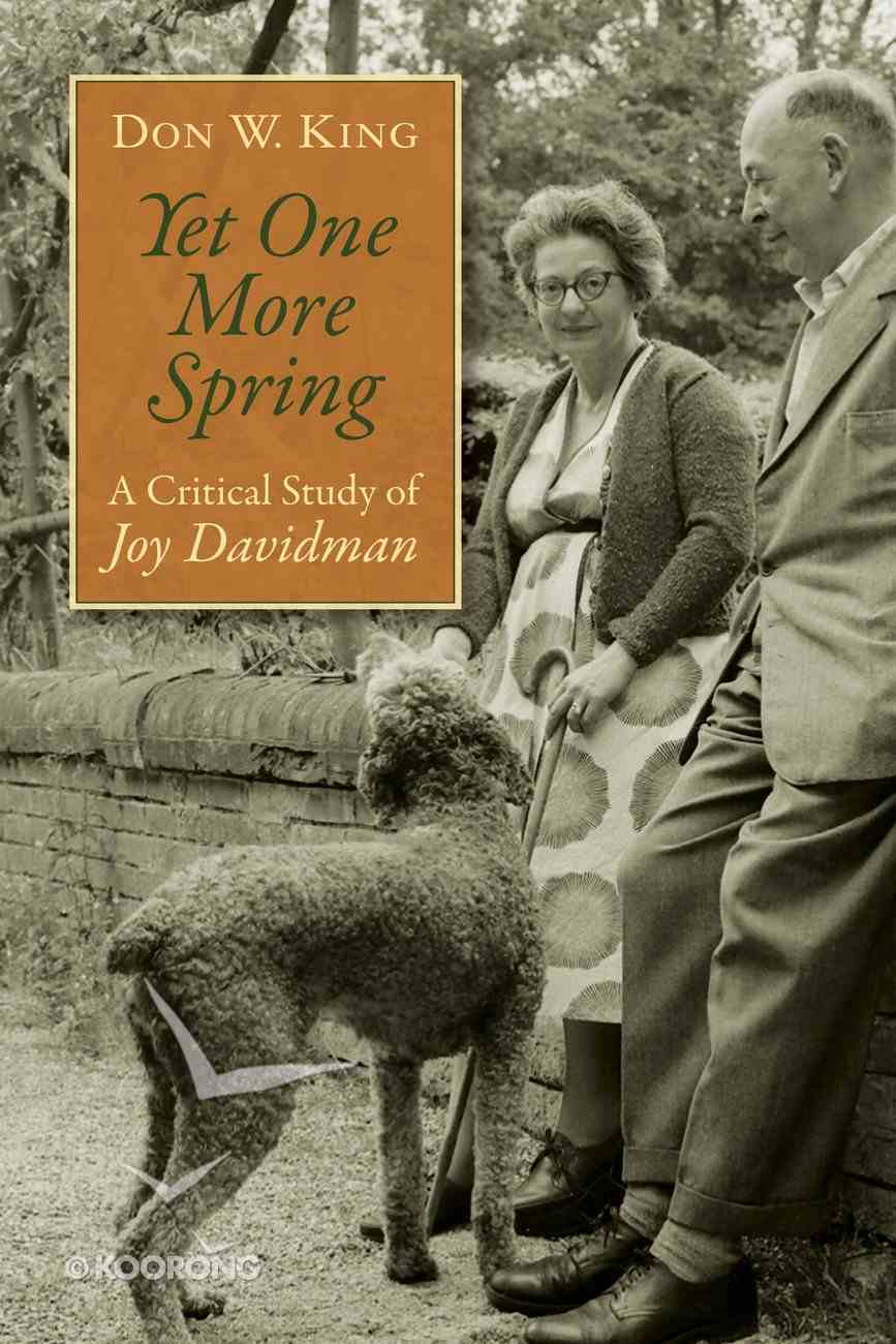 Yet One More Spring: A Critical Study of Joy Davidman Paperback