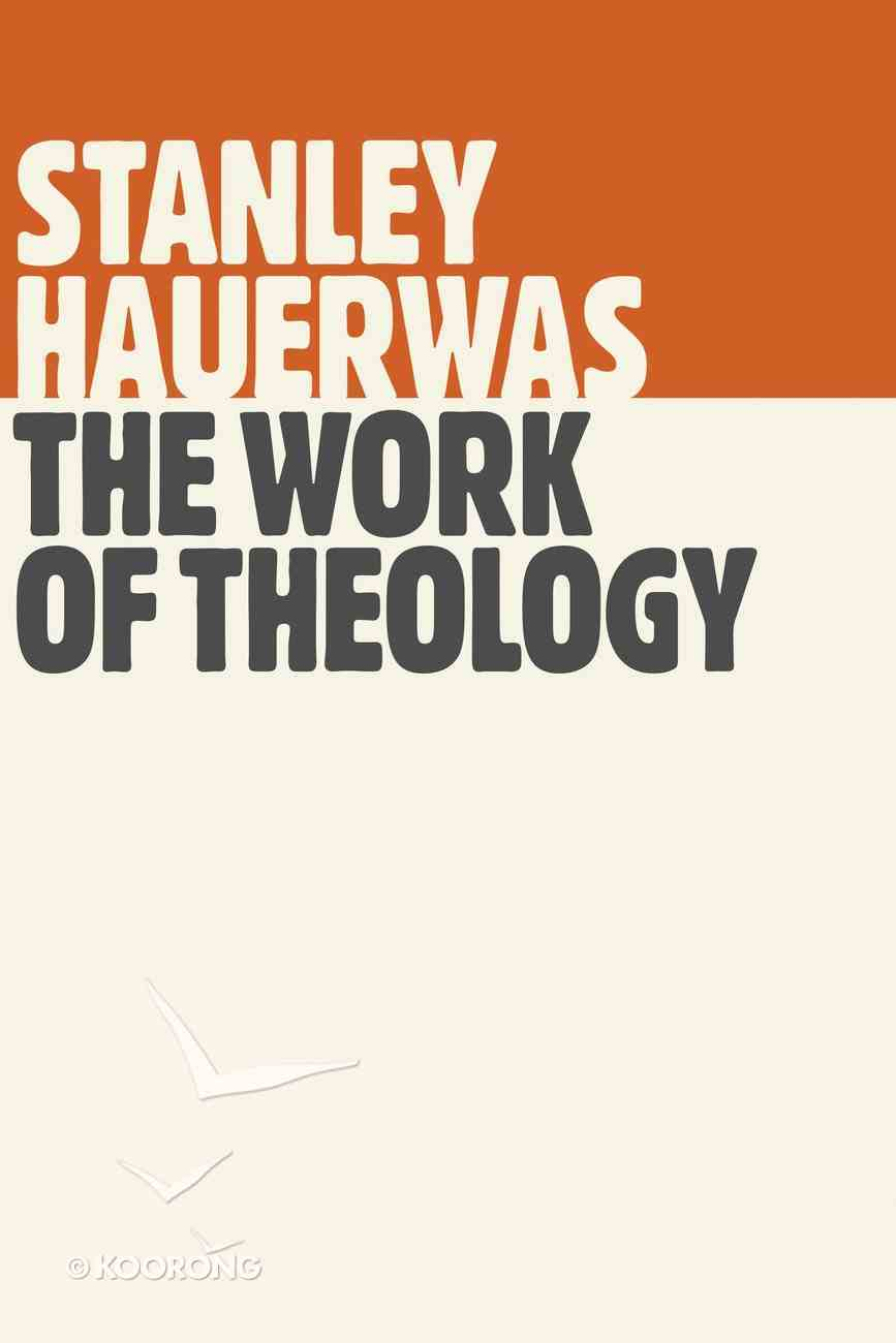 The Work of Theology Paperback