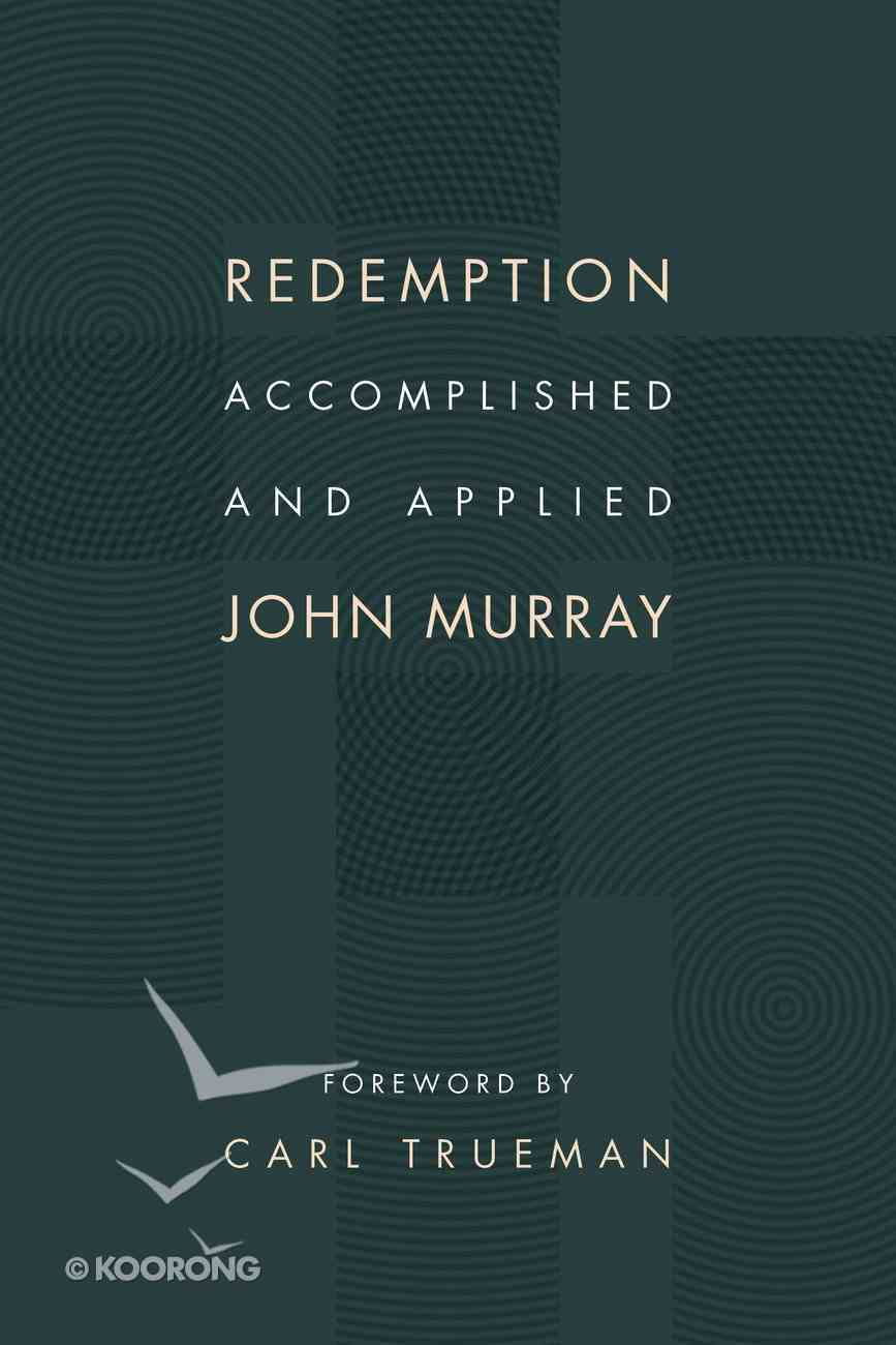 Redemption Accomplished and Applied Paperback