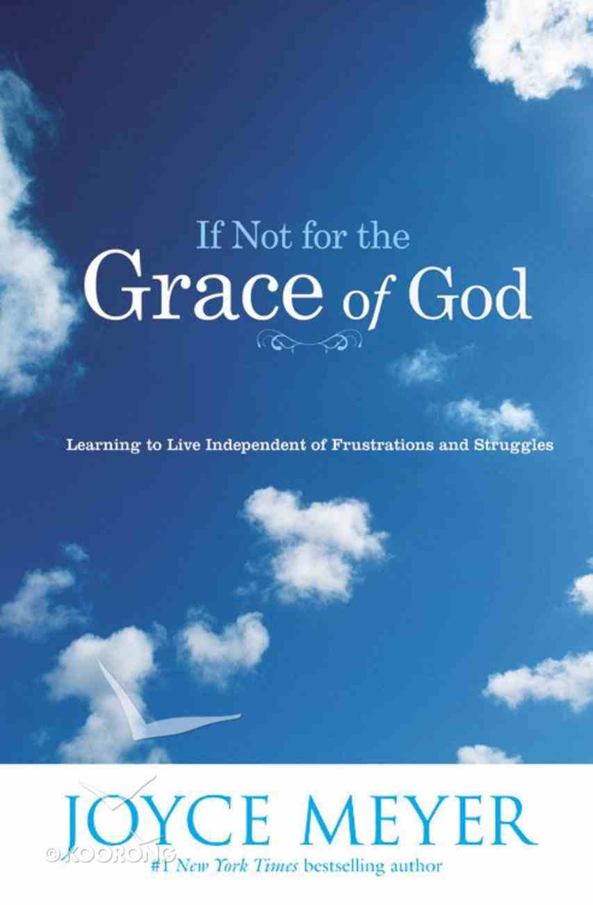 If Not For the Grace of God Paperback