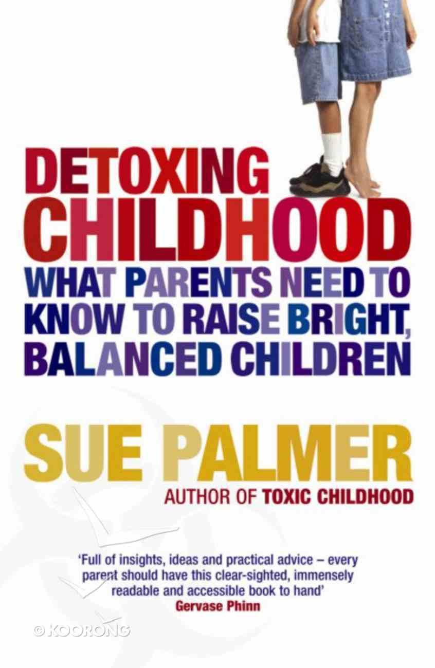 Detoxing Childhood Paperback