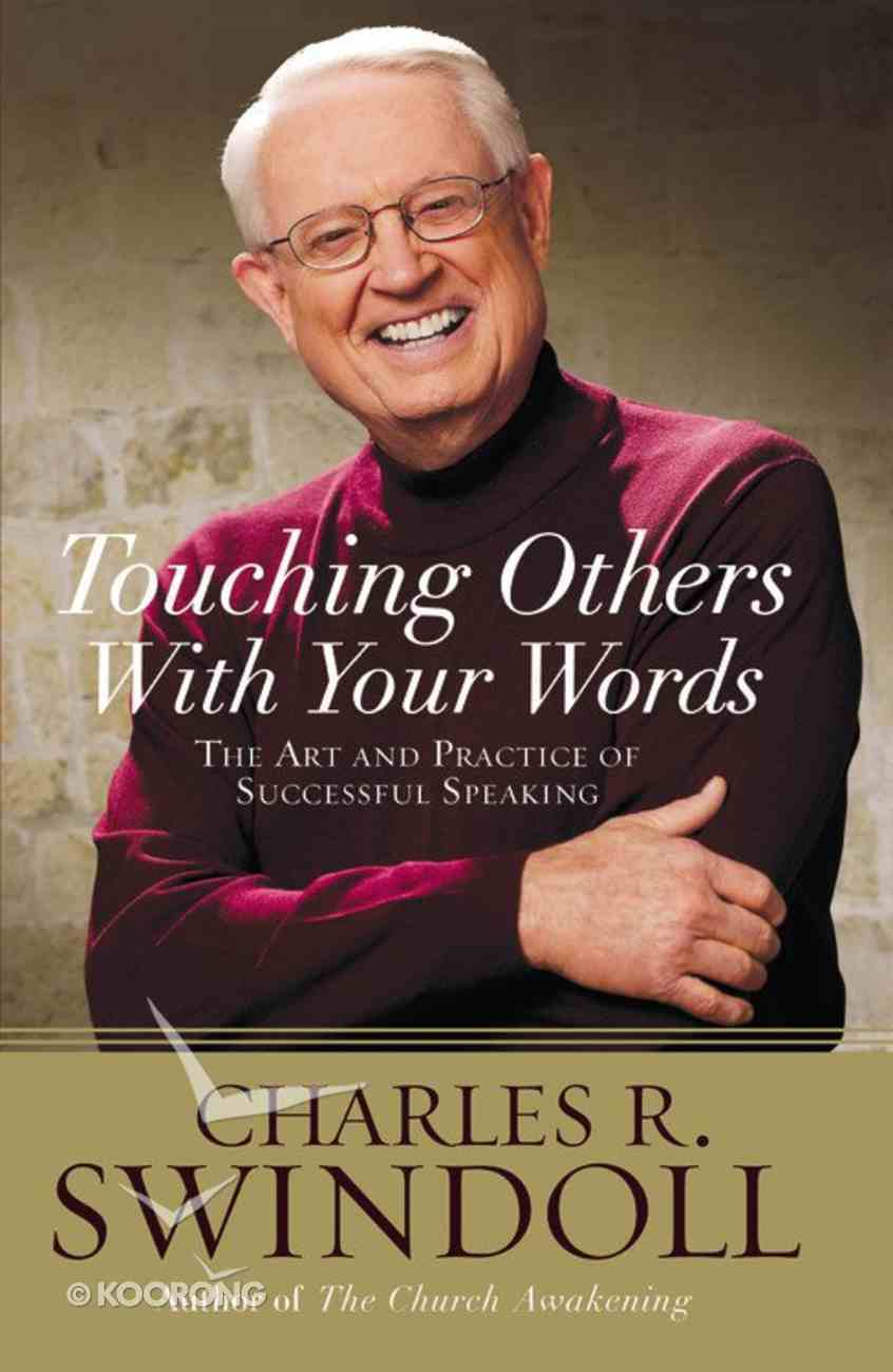Touching Others With Your Words Paperback