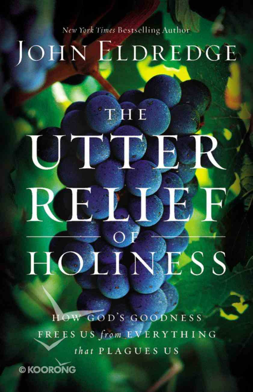 Free to Live: The Utter Relief of Holiness Paperback