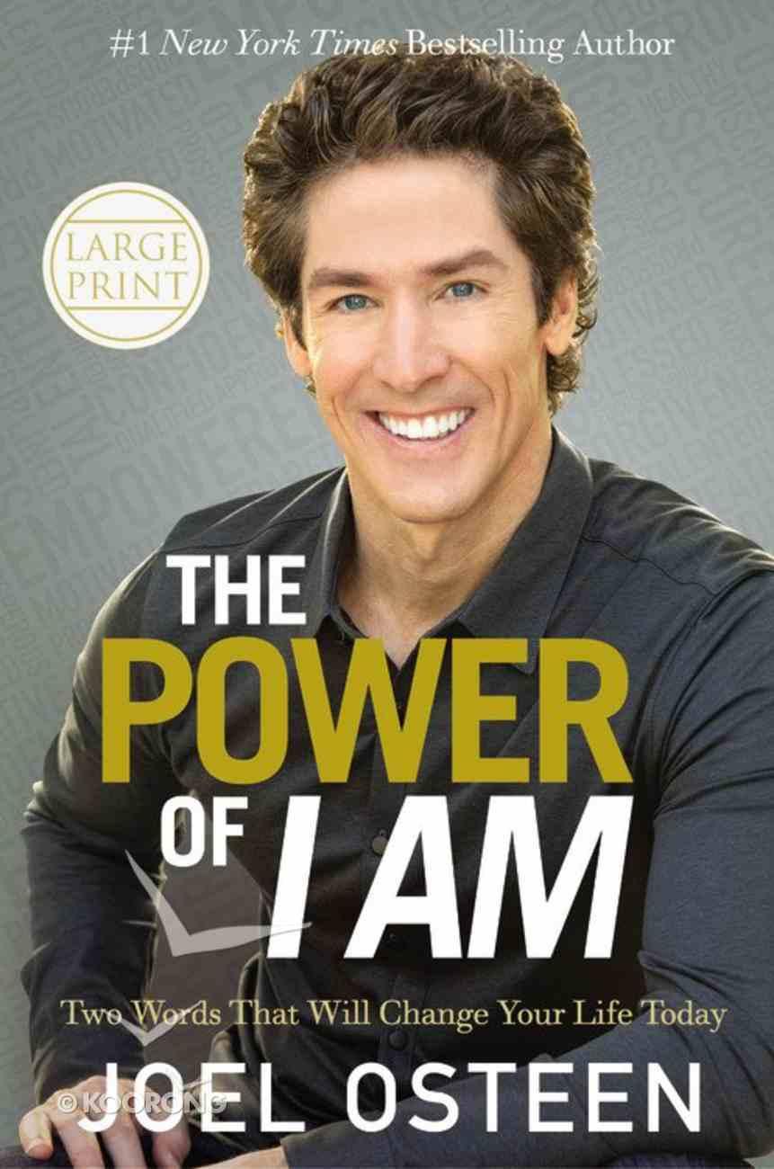 The Power of I Am (Large Print) Hardback