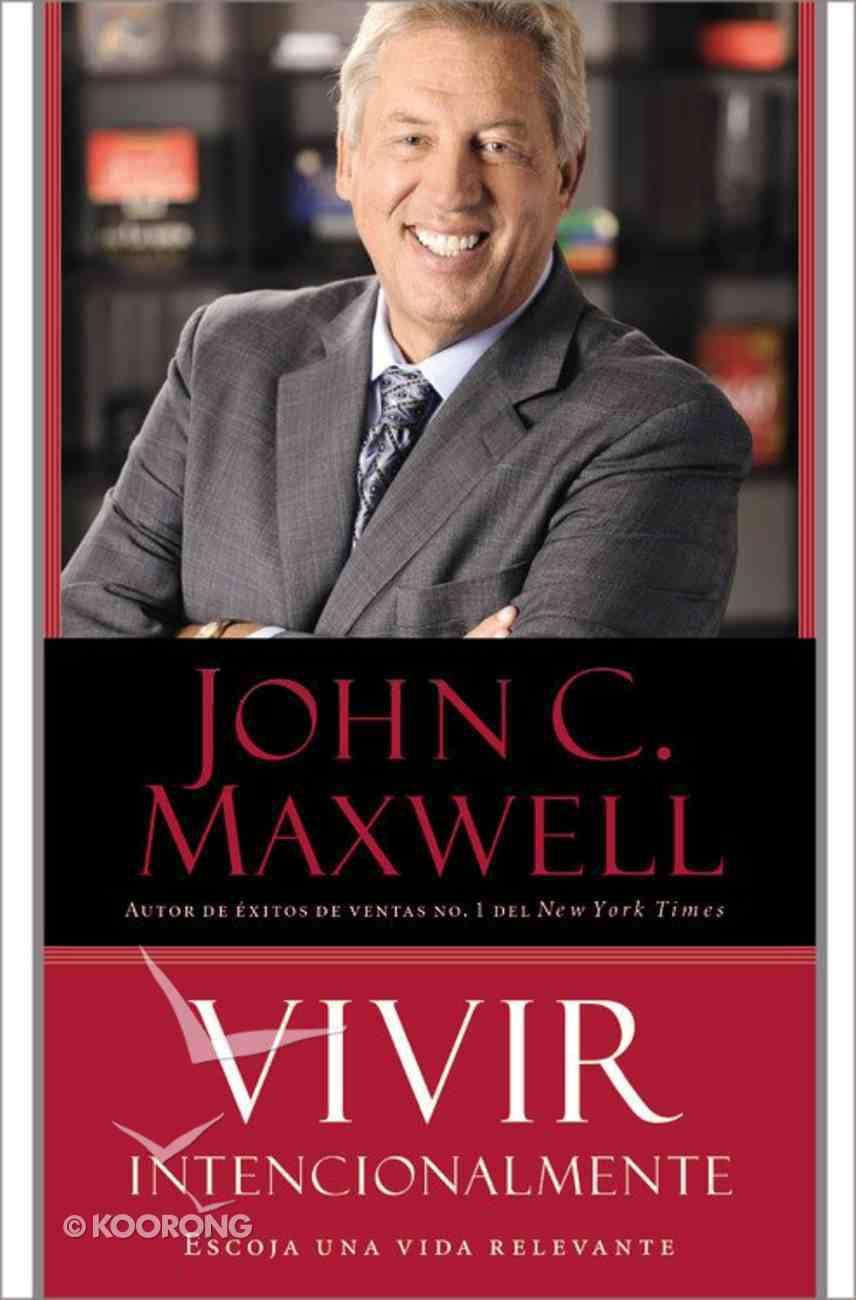 Vivir Intencionalmente (Intentional Living) Paperback