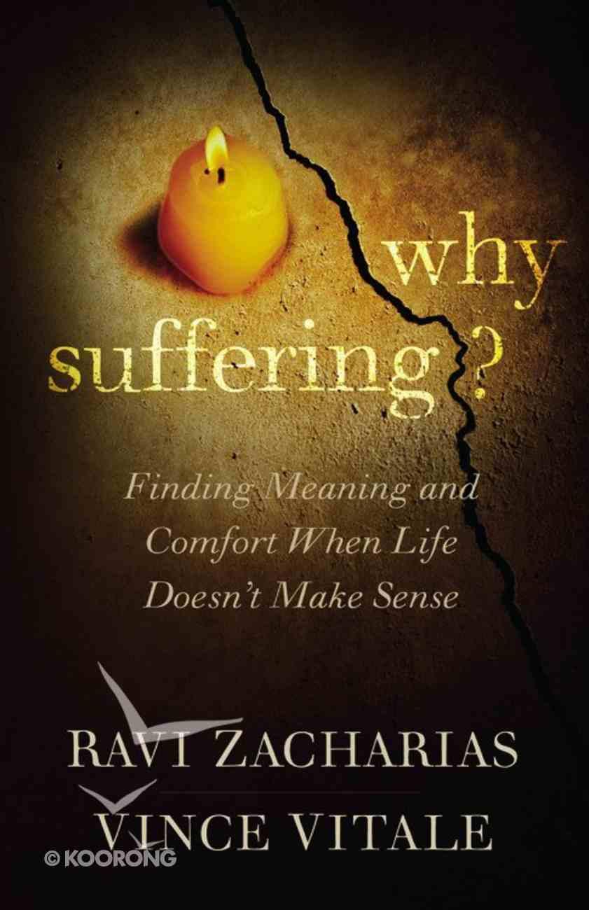 Why Suffering? Hardback