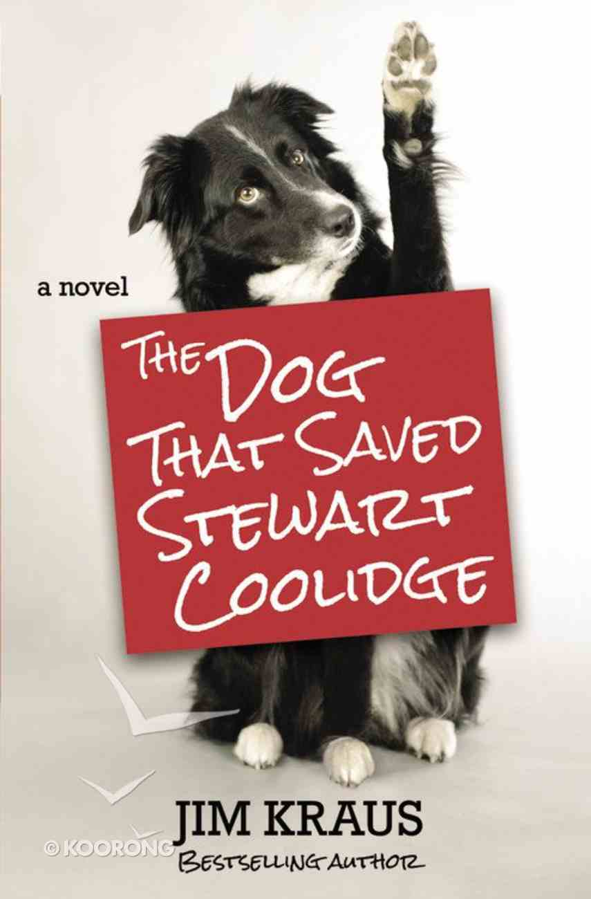 The Dog That Saved Stewart Coolidge Paperback
