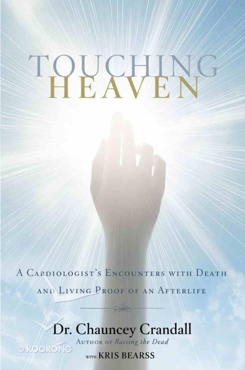 Touching Heaven Hardback