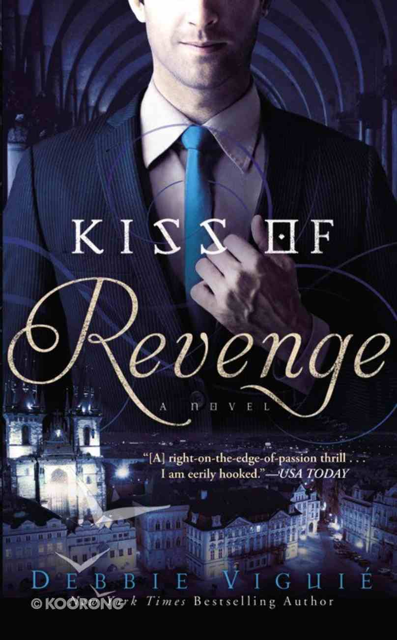 Kiss of Revenge (#03 in Kiss Trilogy Series) Mass Market