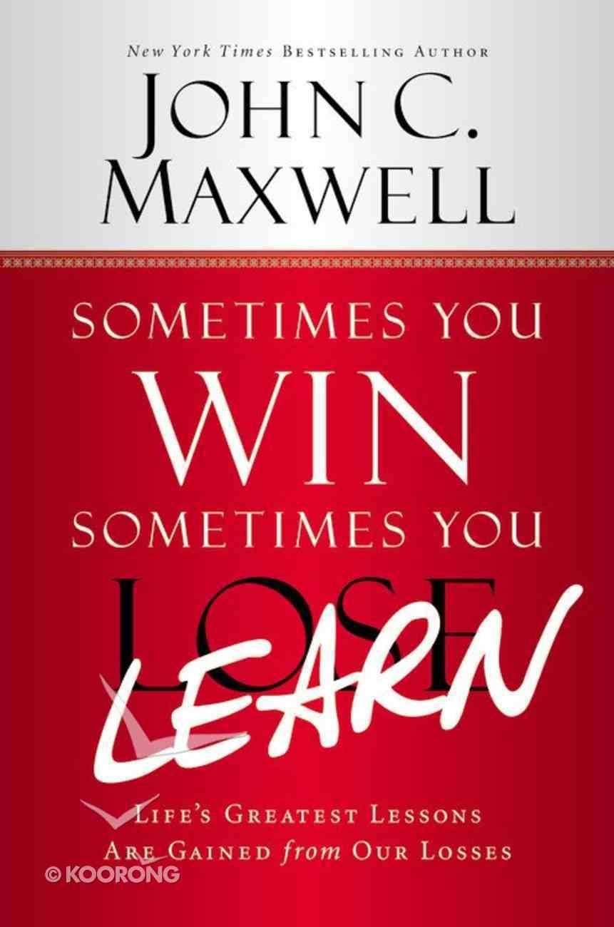 Sometimes You Win Sometimes You Learn (Large Print) Hardback