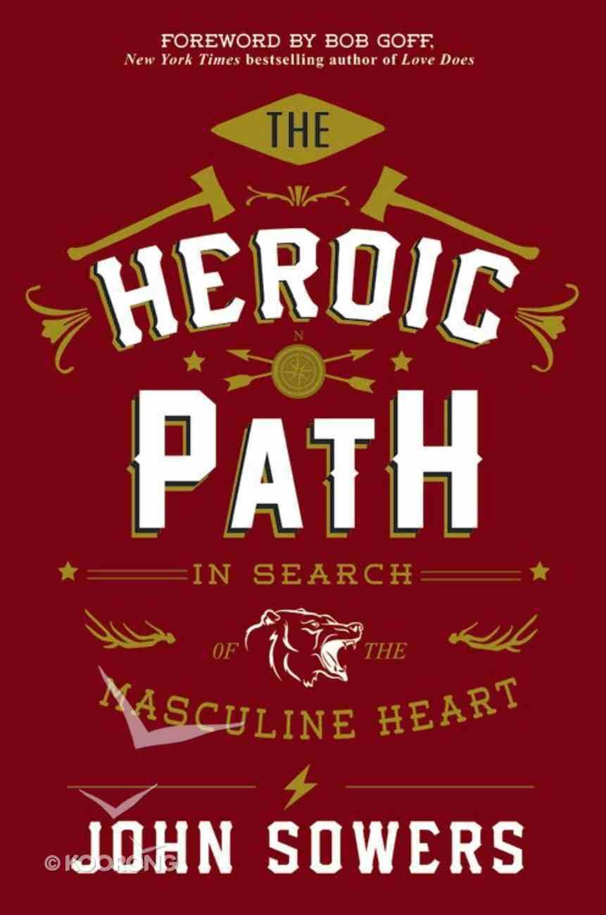 The Heroic Path Hardback