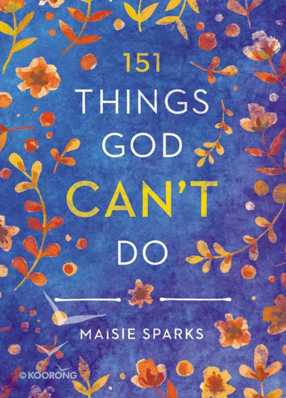 151 Things God Can't Do Hardback