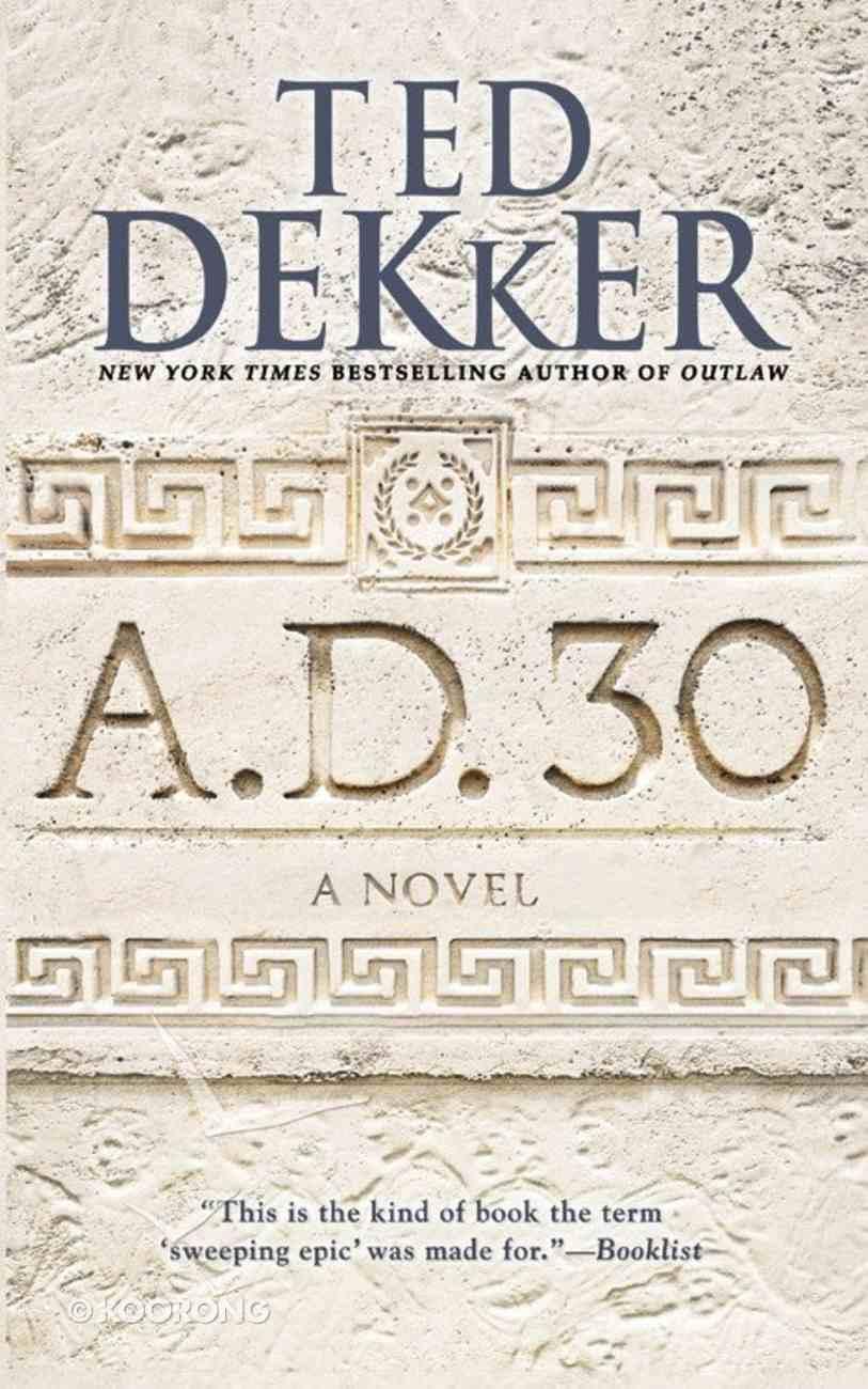 A.D. 30 (#01 in A.d. Series) Mass Market