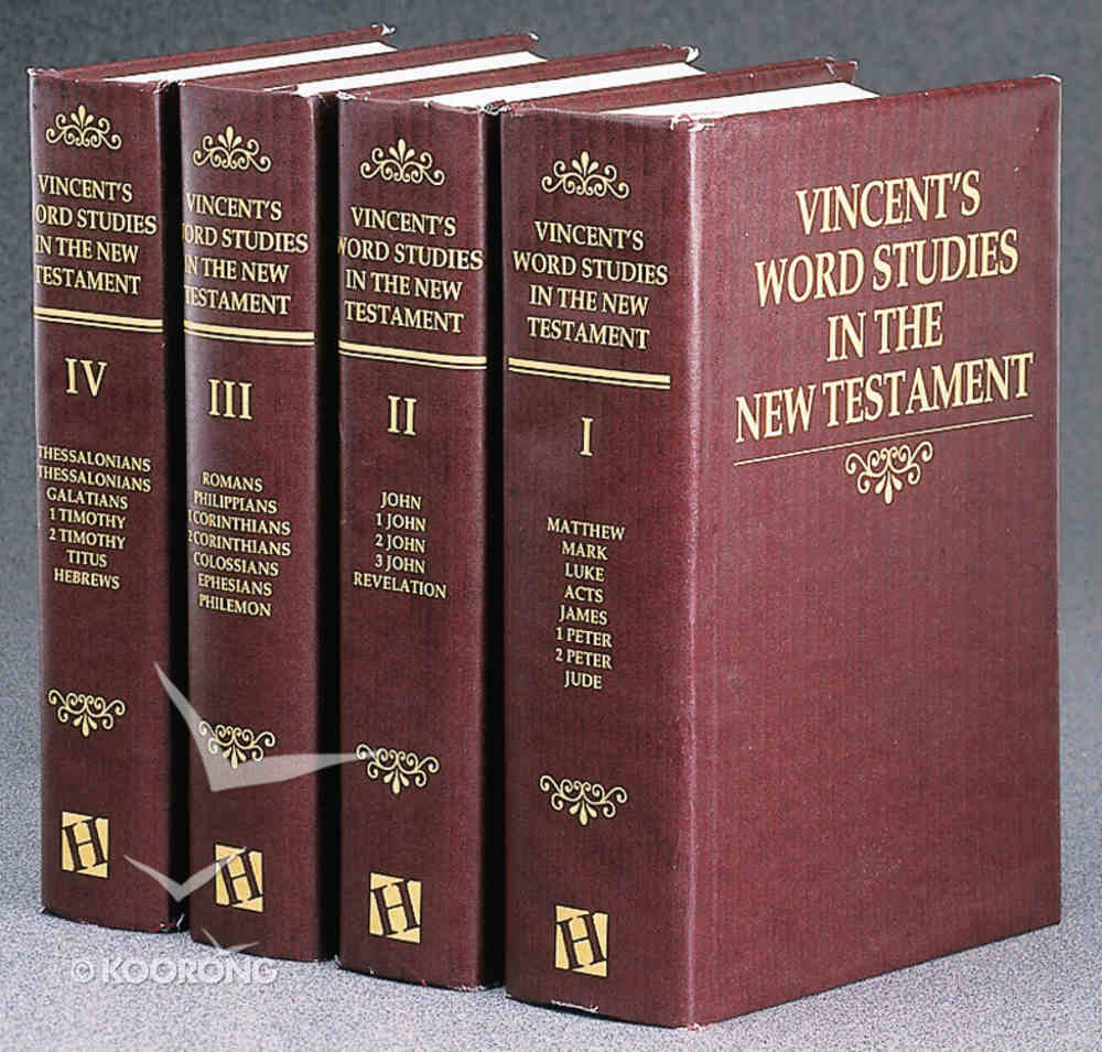 Vincent's Word Studies in the New Testament (4 Vol Set) Pack