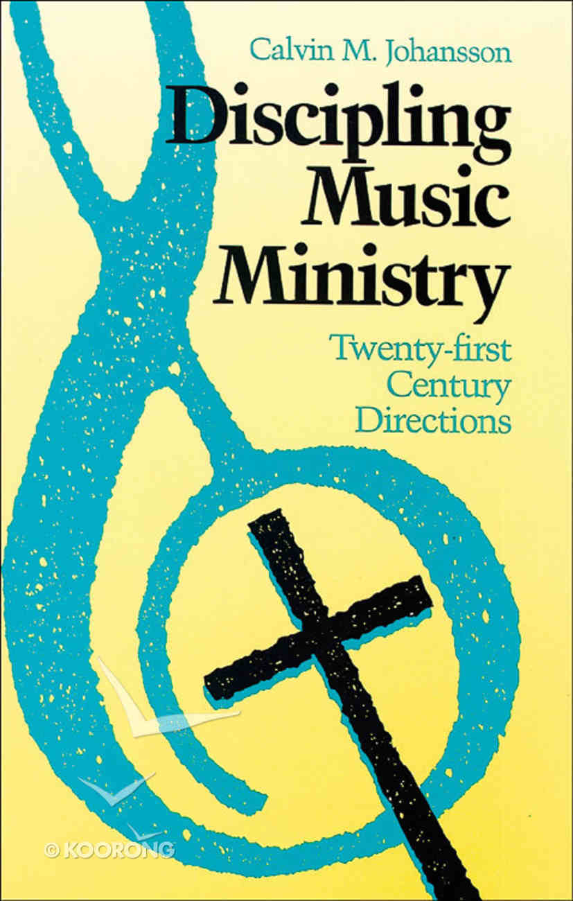Discipling Music Ministry Paperback