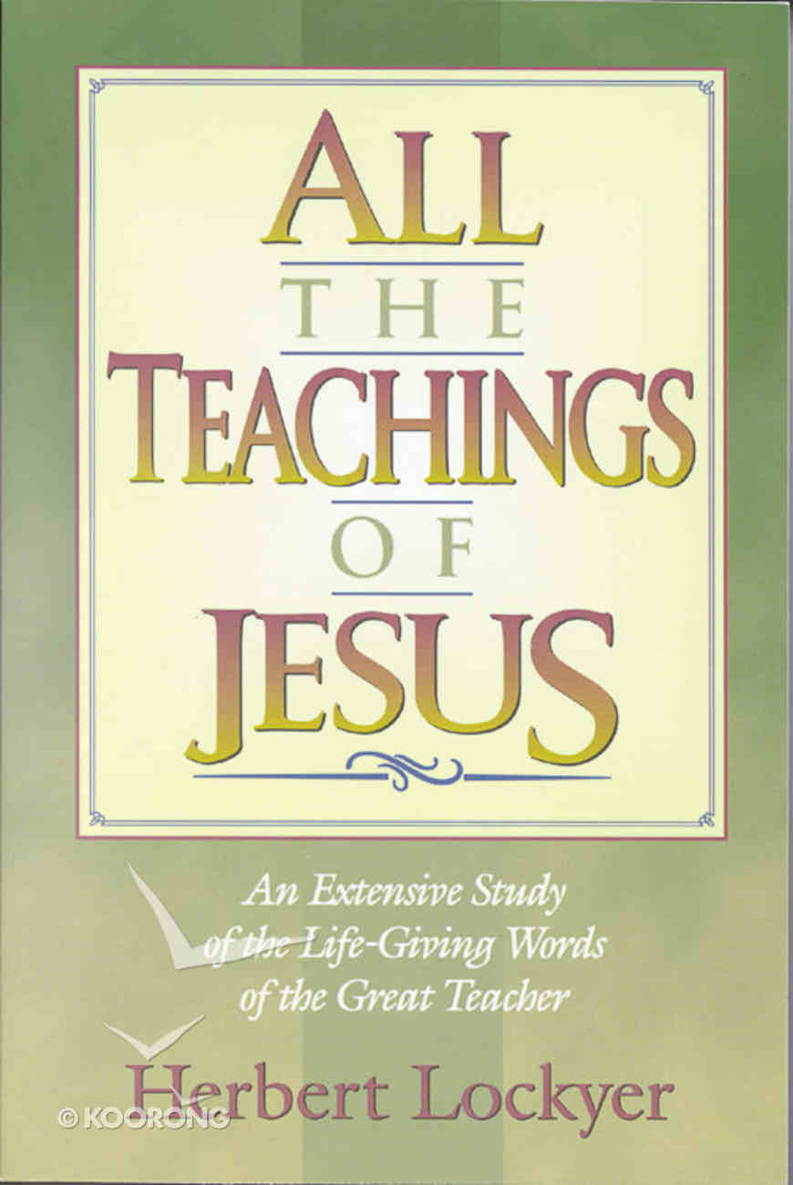 All the Teachings of Jesus (Henderson All Series) Paperback