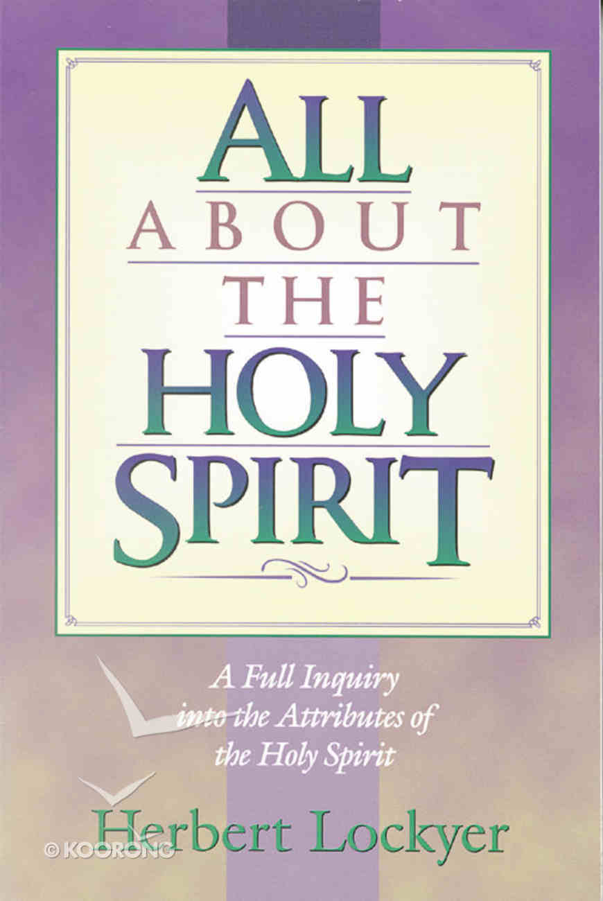 All About the Holy Spirit (Henderson All Series) Paperback