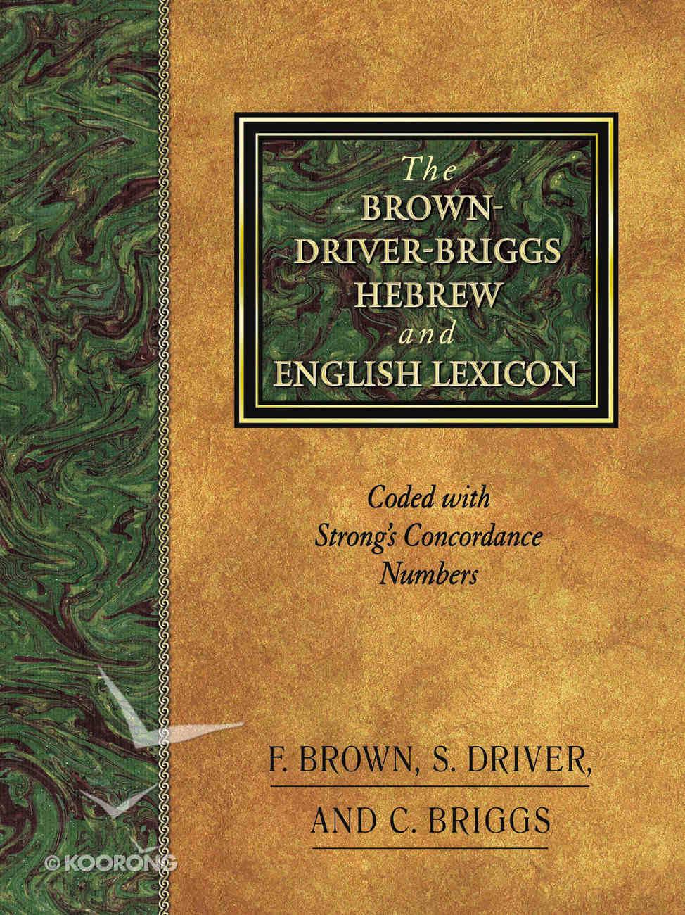 Brown Driver Briggs Hebrew English Lexicon Hardback