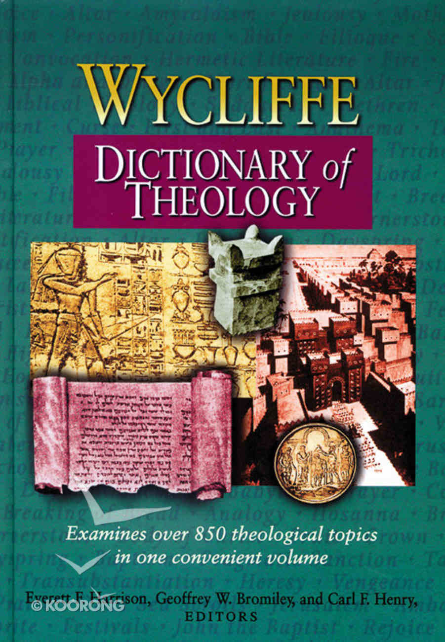 The Wycliffe Dictionary of Theology Hardback