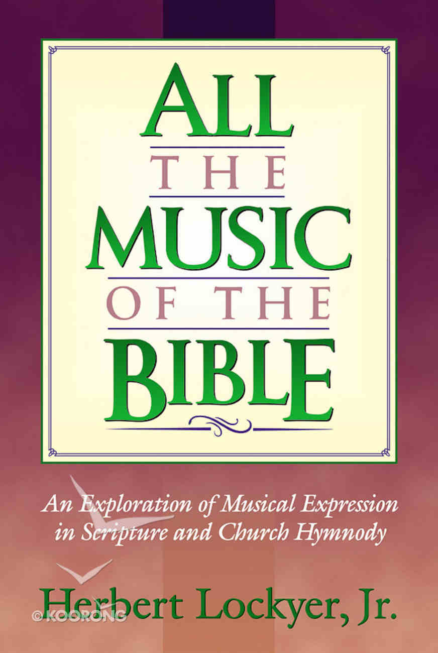 All the Music of the Bible (Henderson All Series) Paperback
