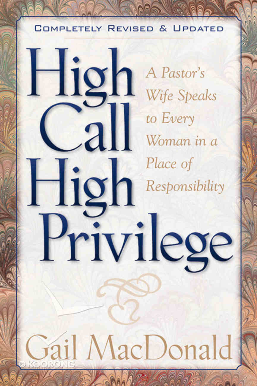 High Call High Privilege Paperback