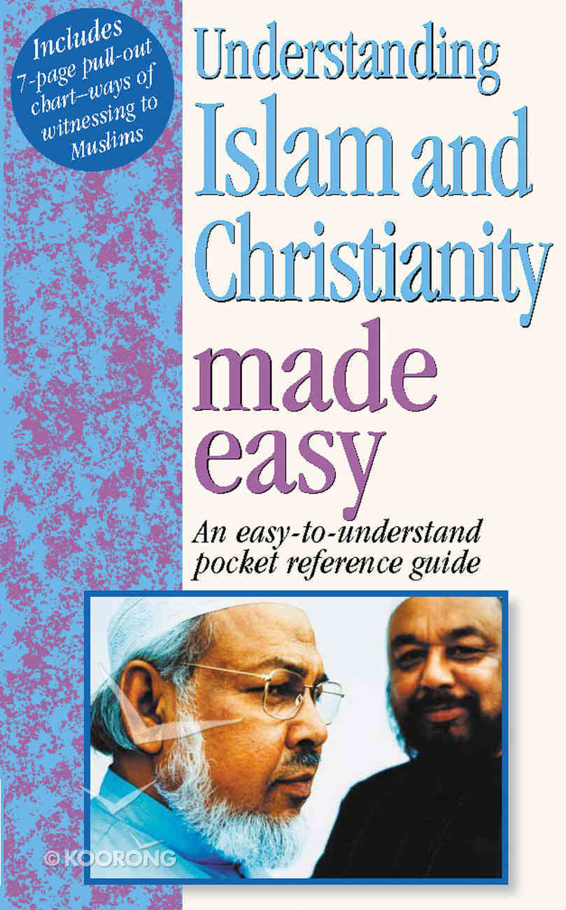 Understanding Islam and Christianity Made Easy Paperback