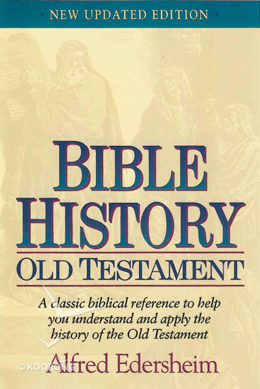 Bible History: Old Testament Hardback