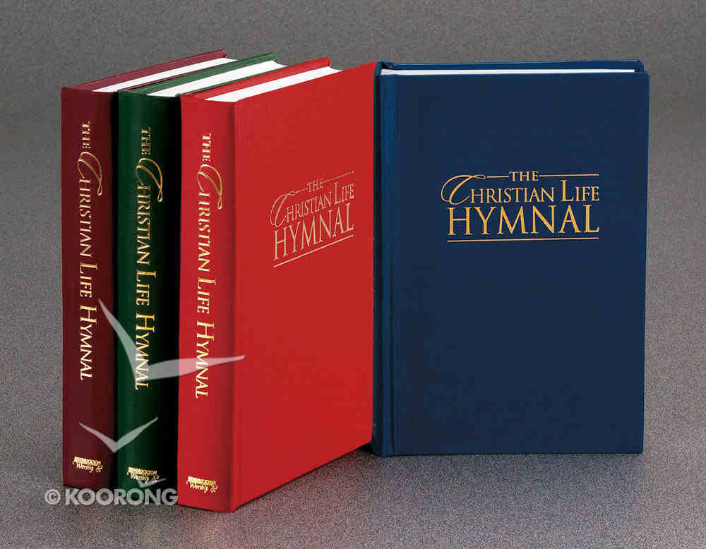Christian Life Hymnal Royal Blue (Music Book) Hardback