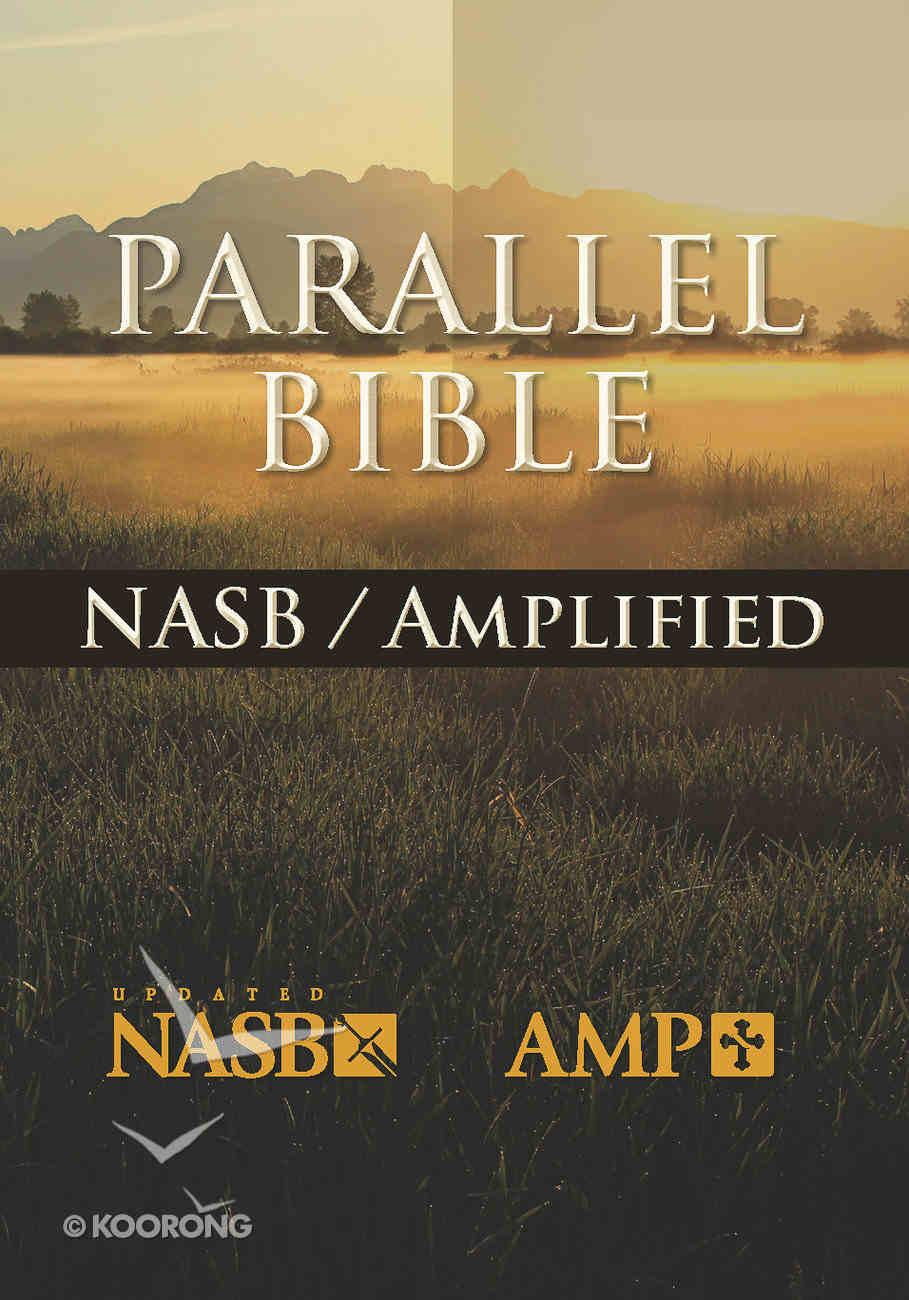 Nasb-Amplified Parallel Bible Hardback