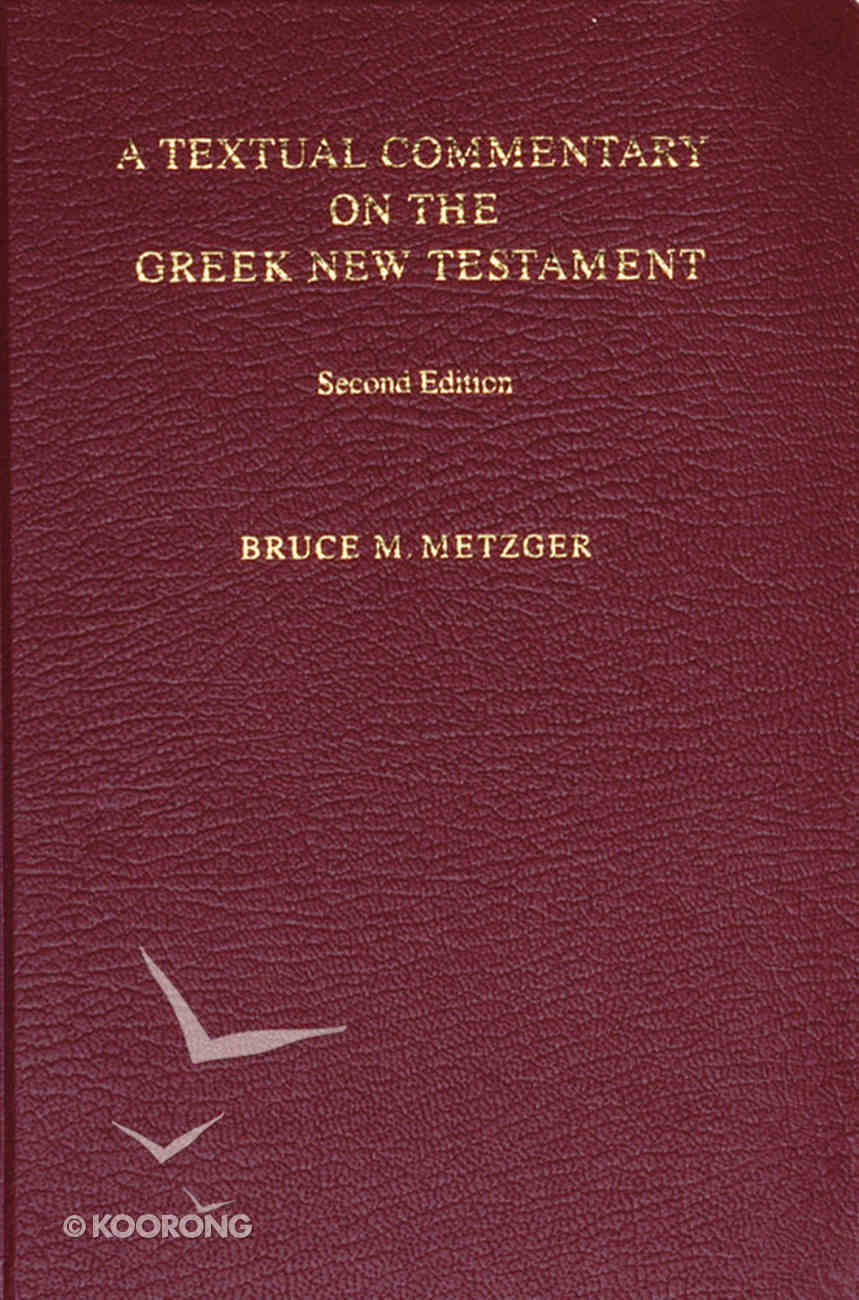Textual Commentary on the Greek New Testament Ubs4 (2nd Edition) Hardback
